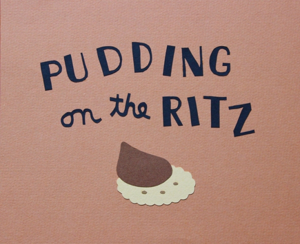 pudding on the ritz